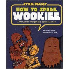 Das How to speak Wookiee - Lernbuch ist ein passendes Geschenk für jeden Star…