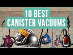 TOP 10 Canister Vacuum Cleaners | Best Canister Vacuum 2016 For You | Vacuum Cleaners - YouTube