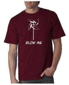 Funny, Mature T-shirt!