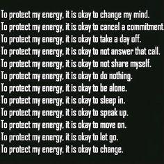 To protect my energy, it's okay...!