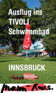 Ausflug ins Tivoli Schwimmbad in Innsbruck und ganz viel Sonnenschein im Grünen Reisen In Europa, Innsbruck, Austria, Travel, Outdoor, Splash Pad, Hotels For Kids, Amusement Parks, Sunshine