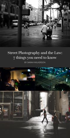 Street Photography and the Law: 7 things you need to know