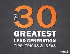 The 30 Greatest Lead Generation Tips, Tricks & Ideas [eBook]