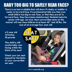 Car Seat Safety rear facing is safest until the limit of the seat
