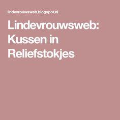 Lindevrouwsweb: Kussen in Reliefstokjes