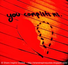 L-O-V-E - You complete ME...  #Love #lovelessons #loveadvice #lovequotes #quotesonlove #lovequotesandsayings #complete #shareinspirequotes #share #inspire #quotes