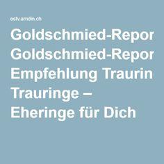 Goldschmied-Reportage: Empfehlung Trauringe – Eheringe für Dich