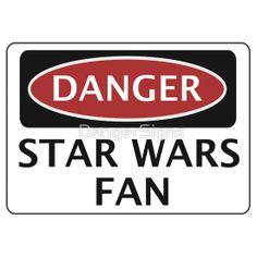 DANGER STAR WARS, FUNNY FAKE SAFETY SIGN