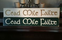 """CEAD MILE FAILTE One Hundred Thousand Welcomes XL Wooden Plaque Sign Hand Painted Gaelic Celtic Irish Ireland Home Wall Décor You Pick Color FREE SHIPPING. Cead Mile Failte (Irish for """"One Hundred Thousand Welcomes""""). Sale is for ONE sign. Each wood sign is painted and antiqued to give it a chic & shabby, vintage, primitive look. Colors featured are: cream with gold lettering and hunter green with cream lettering. There are two saw tooth hooks included for hanging ease or sign may be…"""