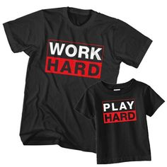 Matching T-Shirt Father Work Hard Son Play Hard is a couple t-shirts for dad and son infant / toddler. Unisex men S, M, L, XL, 2XL, 18 months, 24 months, 3T, 4T, 5T. Free shipping USA, UK and worldwide.