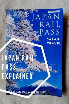 Japan Rail Pass explained plus more Japan travel hacks!