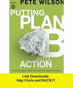Putting Plan B Into Action A DVD-Based Study (9781418546076) Pete Wilson , ISBN-10: 1418546070  , ISBN-13: 978-1418546076 ,  , tutorials , pdf , ebook , torrent , downloads , rapidshare , filesonic , hotfile , megaupload , fileserve