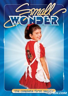 Small Wonder. Man, I bet this is awful. lol