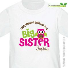 Owl Big Sister Shirt I'm Going To Be A by HeatherRogersDesigns