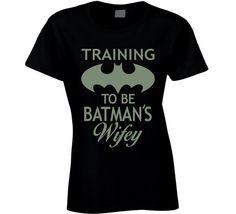 Batman T Shirt - Training To Be Batman's Wifey Ladies T Shirt by Original James Tees