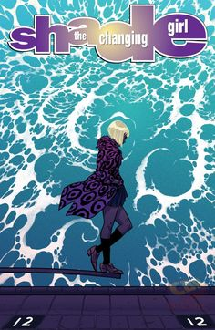 Shade, The Changing Girl #3 - Cover by Becky Cloonan