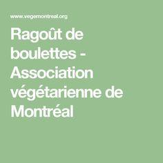 Ragoût de boulettes - Association végétarienne de Montréal