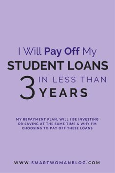 i will pay off my student loans