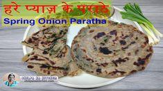 Spring Onion Paratha Recipe | हरे प्याज़ के पराठे | Spring Onion Indian R...
