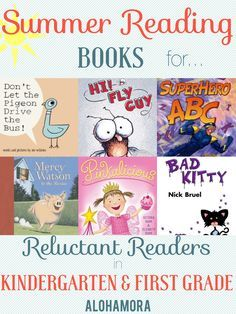 Summer Reading Books for Reluctant Readers aka for Kids that don't like to read in the Kindergarten and First Grade.  These books will grab even the ones that hate to read.  Great books, the first of a series, for Kindergarten and First Graders, Boys and Girls, picture books and chapter/early reader books. Alohamora Open a Book http://alohamoraopenabook.blogspot.com/