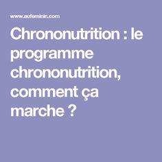 Chrononutrition : le programme chrononutrition, comment ça marche ?