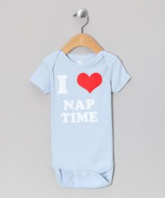 Take a look at this Light Blue I Love Nap Time Bodysuit - Infant by Zip-Tees on #zulily today!