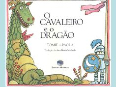 o-cavaleiro-e-o-drago by Quel DoAlex via Slideshare