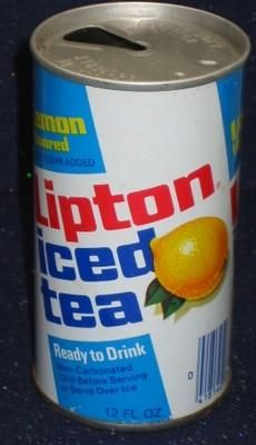There's nothing I love more than a cold can of tea....:)