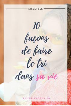 10 façons de faire le tri dans sa vie