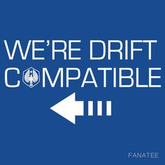 We're Drift Compatible