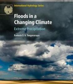 Floods In A Changing Climate: Extreme Precipitation PDF