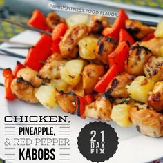 Family. Fitness. Food. Flavor. : Grilled marinated chicken, pineapple chunks, red pepper…what's not to love?
