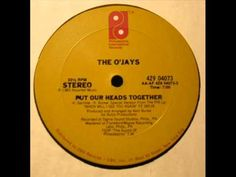 ▶ The O'Jays - Put Our Heads Together - YouTube