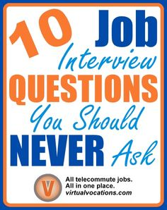 Have a #job #interview coming up? You might be surprised what questions many #hiring #managers declare as major no-nos. #InterviewTips