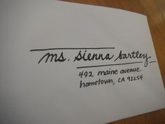 Love this style of addressing an envelope ~ Calligraphy Addressed Envelope