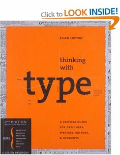 Thinking with Type, Second Revised and Expanded Edition: A Critical Guide for Designers, Writers, Editors, and Students Design Briefs: Amazo...