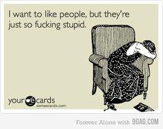 Jeez, it's so true!