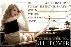 INVITATIONS FOR SLEEPOVER PARTY FEATURING TAYLOR SWIFT - FREE TO PRINT - THEN PERSONALISE WITH YOUR OWN PARTY'S DETAILS