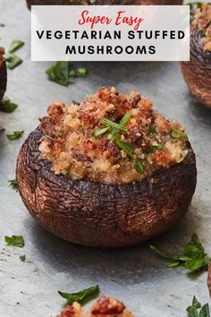 These vegetarian stuffed mushrooms are so fun to make. They are packed with fresh herbs, a little parmesan cheese, and gluten-free panko for a little crunch. Even better that you can prep ahead of time so you are not cooking while guests are there! #amazingappetizers #appetizers #mushroomrecipes #mushroomappetizers Mushroom Appetizers, Mushroom Recipes, Healthy Appetizers, Appetizer Recipes, Vegetarian Recipes, Healthy Recipes, Healthy Meals, Go Veggie, Stuffed Mushrooms