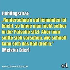 Meister Eders bestes Zitat
