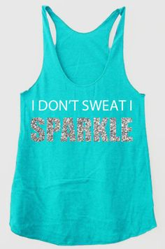 I Don't Sweat I Sparkle Silver Glitter Fitness Training Running Workout Tri blend Racerback Tank Top