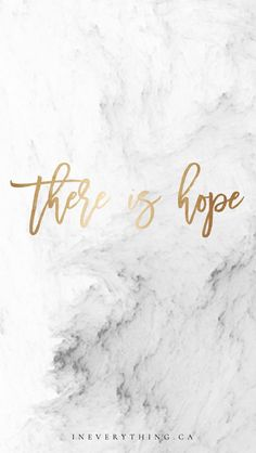 there is hope. always.                                                       …