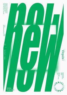 """""""Poster for """"New Now"""" exhibition, opening this month at Galeria de Arquitectura, in Porto. Type Posters, Graphic Design Posters, Graphic Design Typography, 3d Typography, Japanese Typography, Lettering, Layout Design, Web Design, Type Design"""