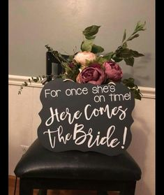 Here comes the bride. Ring bearer or flower girl sign ceremony Wedding Wishes, Wedding Signs, Diy Wedding, Fall Wedding, Dream Wedding, Wedding Stuff, Cute Wedding Ideas, Wedding Goals, Perfect Wedding