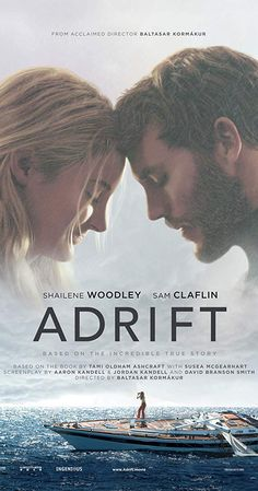 Adrift 2018 Starring Shailene Woodley & Sam Claflin based on a true story. 2018 Movies, New Movies, Movies To Watch, Movies Online, Good Movies, Movies And Tv Shows, Current Movies, Ebooks Online, Movies Free