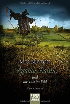 Agatha Raisin und die Tote im Feld: Kriminalroman: Amazon.de: M.C. Beaton, Sabine Schilasky: Bücher