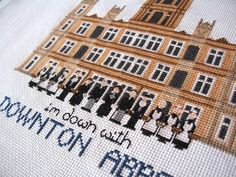 Downton Abbey Cross Stitch Pattern. - oh my goodness...if i ever learn to cross stitch :)