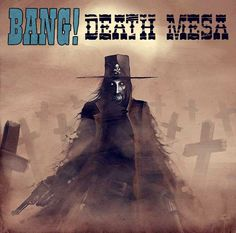 Death Mesa (fan expansion for BANG!)