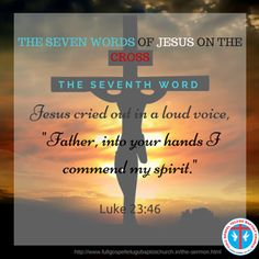 the 7 best the seven words of jesus on the cross images on pinterest