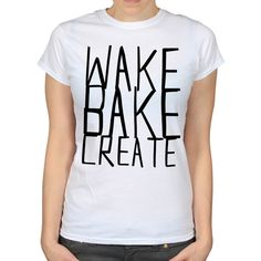 Wake Bake Create 420 Weed TShirt by WhiteoutFashion on Etsy, £12.95
